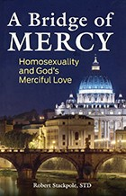 A Bridge of Mercy: Homosexuality and God's Love