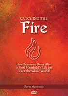 Catching the Fire (DVD)