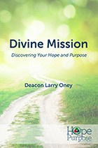 Divine Mission Discovering Your Hope and Purpose