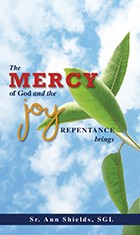 The Mercy of God and the Joy Repentance Brings