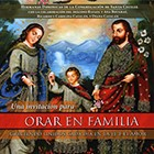A Short Guide to Praying as a Family (Spanish)