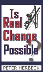 Is Real Change Possible?