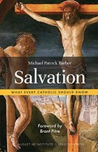 Salvation What Every Catholic Should Know