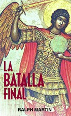 La Batalla Final (The Final Confrontation Spanish)