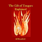 The Gift of Tongues Explained (CD)