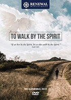 To Walk by the Spirit - Gathering 2019 (DVD)
