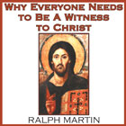 Why Everyone Needs to be a Witness to Christ (CD)