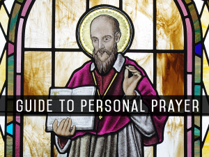 Guide to Personal Prayer